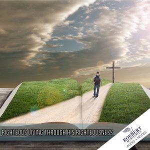 righteousness-through-his-righteousness_audio_notes