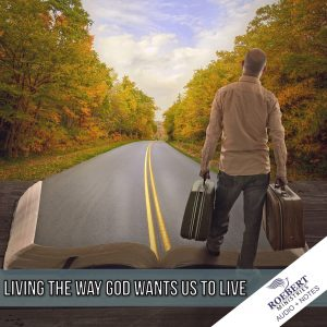 living-the-way-god-wants-us-to-live_audio_notes